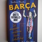Barça. Så skapades världens bästa fotbollslag
