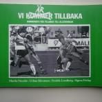 Vi är tillbaka – Hammarbys väg tillbaka till Allsvenskan