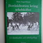 Boråsidrotten kring sekelskiftet: Ur klubbarkiv och tidningslägg