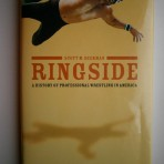 Ringside – A History of Professional Wrestling in America