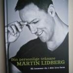 Din personlige tränare Martin Lidberg: Så kommer du i ditt livs form
