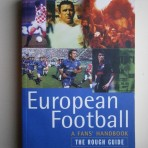 European Football – a Fans' Handbook / The Rough Guide