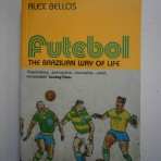 Futebol – the Brazilian Way of Life