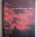 Tillsammansheten: En livsberättelse i fotografier, målningar, ord och form av Jan Nordström tillsammans med Kalmar FF:s A-lag 2010-2011 och så många andra