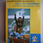 5th IAAF World Championship in Athletics: IAAF-ATFS Gothenburg Statistics Handbok 1995