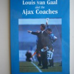 The Coaching Philosophies of Louis van Gaal and the Ajax Coaches
