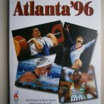 Atlanta '96: The Official Commemorative Book of the Centennial Olympic Games