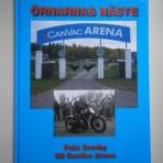 Örnarnas näste – Från Grevby till CanVac Arena