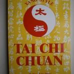 Yang Style Tai Chi Chuan
