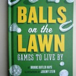 Balls on the Lawn – Games to live by