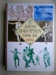 Arosidrotten 1000 år – En kulturhistorisk Västeråskrönika