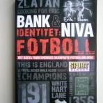 Identitet: Fotboll – det bästa från sveriges skarpaste fotbollsblogg!