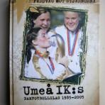 Färdväg mot stjärnorna: Umeå IK:s damfotbollslag 1985-2005