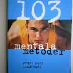 103 mentala metoder