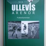 Från Ullevis arenor – fotbollsminnen
