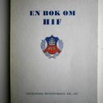 En bok om HIF – Hälsingborgs Idrottsförening 1907-1957