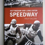 Nottingham and Long Eaton Speedway 1928-1967