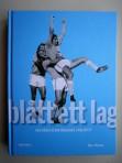 Blått ett lag – den bästa elvan någonsin i Malmö FF