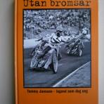 Utan bromsar: Tommy Jansson – legend som dog ung
