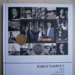 Idrottsarvet 2012. Årets bok, Idrottsmuseet i Göteborg