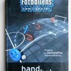 Fotbollens hemligheter – handbok